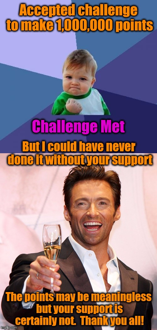 Thank you all for 1,000,000 points!!! | Accepted challenge to make 1,000,000 points Challenge Met But I could have never done it without your support The points may be meaningless  | image tagged in success kid cheers,memes,imgflip users,one million points,celebration | made w/ Imgflip meme maker