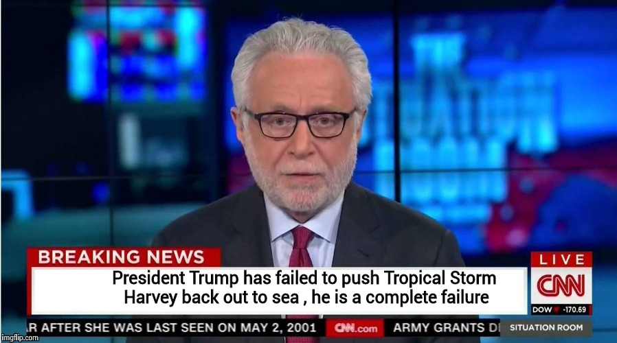 President Trump has failed to push Tropical Storm Harvey back out to sea , he is a complete failure | image tagged in corporate stooge | made w/ Imgflip meme maker