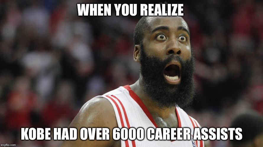 WHEN YOU REALIZE KOBE HAD OVER 6000 CAREER ASSISTS | image tagged in basketball meme | made w/ Imgflip meme maker