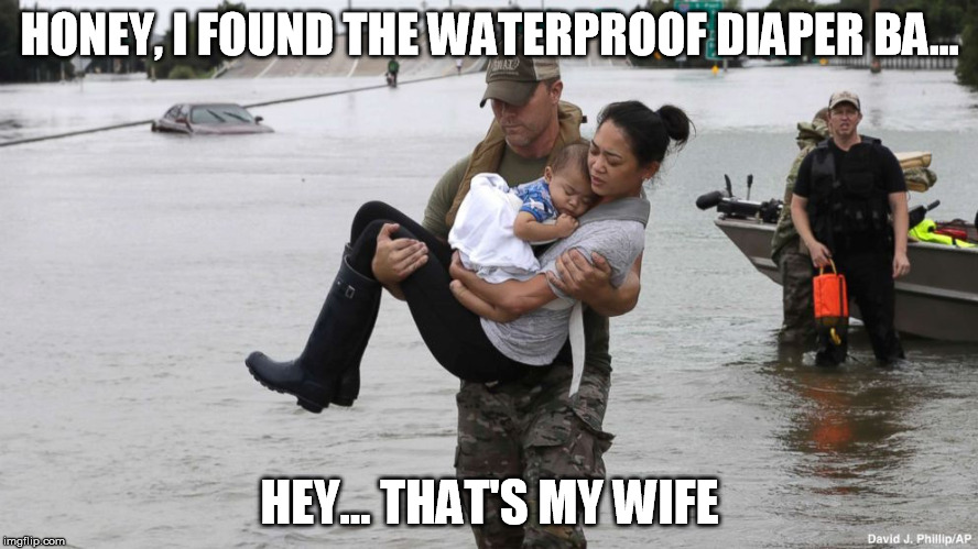 Hurricane Cuckold | HONEY, I FOUND THE WATERPROOF DIAPER BA... HEY... THAT'S MY WIFE | image tagged in cuck,hurricane | made w/ Imgflip meme maker