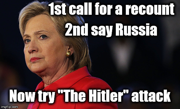 "1st call for a recount Now try ""The Hitler"" attack 2nd say Russia 