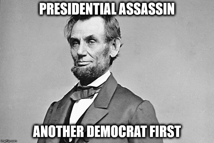 PRESIDENTIAL ASSASSIN ANOTHER DEMOCRAT FIRST | made w/ Imgflip meme maker