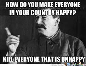 image tagged in stalin happy | made w/ Imgflip meme maker