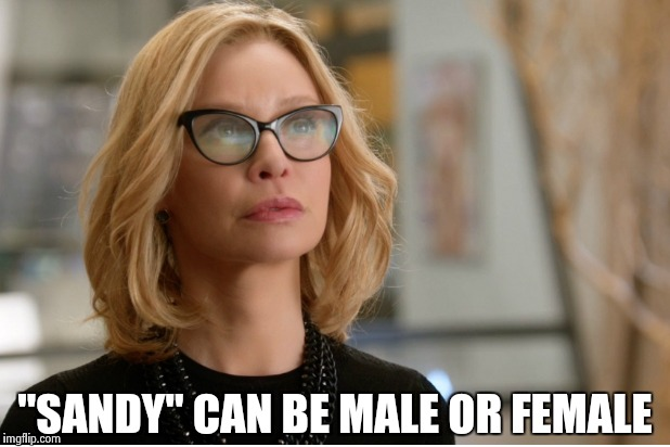 "Callista Flockhart | ""SANDY"" CAN BE MALE OR FEMALE 