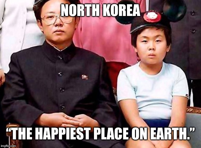 "NORTH KOREA ""THE HAPPIEST PLACE ON EARTH."" 