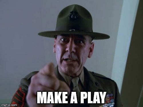 Sergeant Hartmann | MAKE A PLAY | image tagged in memes,sergeant hartmann | made w/ Imgflip meme maker
