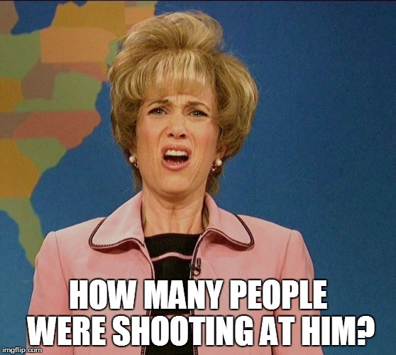 HOW MANY PEOPLE WERE SHOOTING AT HIM? | made w/ Imgflip meme maker