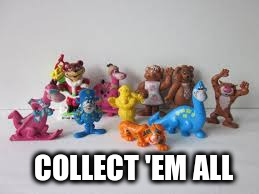 COLLECT 'EM ALL | made w/ Imgflip meme maker