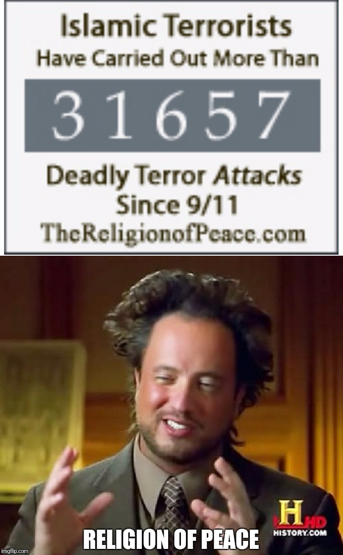 RELIGION OF PEACE | image tagged in islam,isis,religion,religion of peace,osama bin laden,osama bin ladin | made w/ Imgflip meme maker