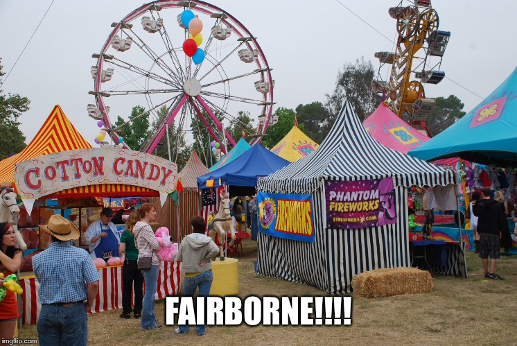 Fairborne  | FAIRBORNE!!!! | image tagged in unfair | made w/ Imgflip meme maker