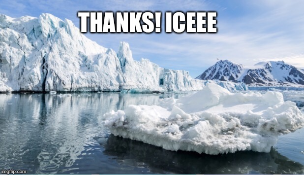 THANKS! ICEEE | made w/ Imgflip meme maker