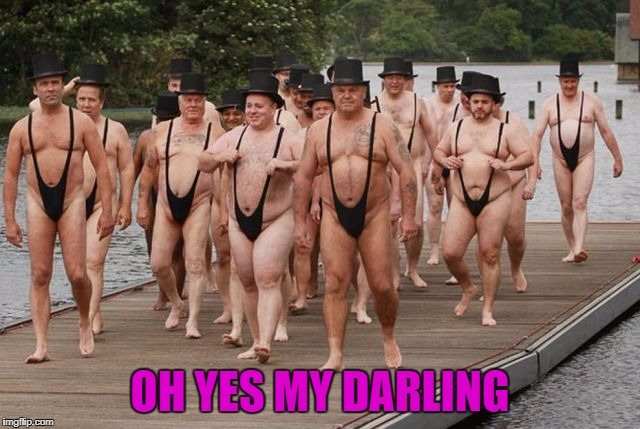 OH YES MY DARLING | made w/ Imgflip meme maker