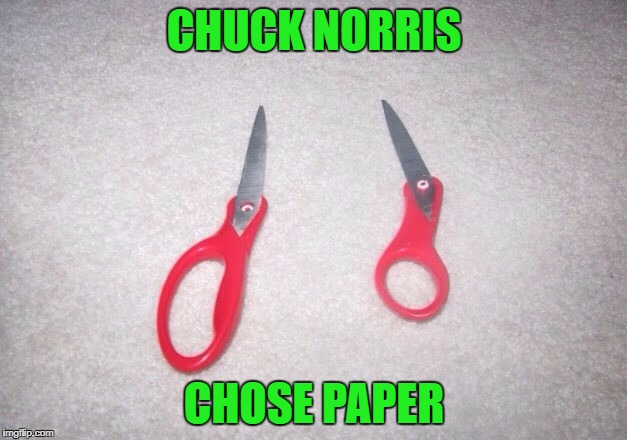 CHUCK NORRIS CHOSE PAPER | made w/ Imgflip meme maker
