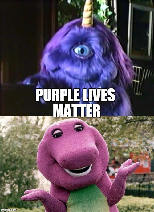 PURPLE LIVES MATTER | made w/ Imgflip meme maker