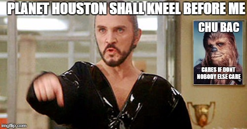 A very strange surface... | PLANET HOUSTON SHALL KNEEL BEFORE ME | image tagged in general zod,superman 2,nom,meme,texas | made w/ Imgflip meme maker