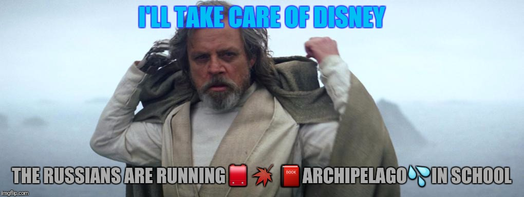 I'LL TAKE CARE OF DISNEY THE RUSSIANS ARE RUNNING | made w/ Imgflip meme maker