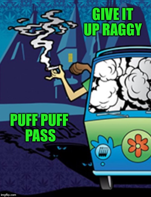 GIVE IT UP RAGGY PUFF PUFF PASS | made w/ Imgflip meme maker