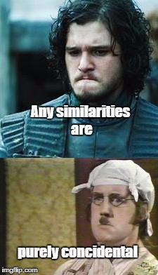 Jon & Gumby | Any similarities are purely concidental | image tagged in jon snow,mr gumby,monty python | made w/ Imgflip meme maker