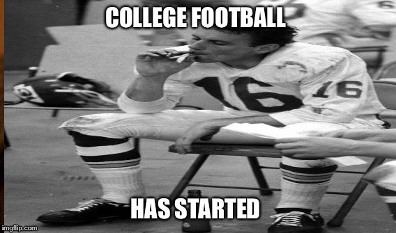 College football  | COLLEGE FOOTBALL HAS STARTED | image tagged in football | made w/ Imgflip meme maker