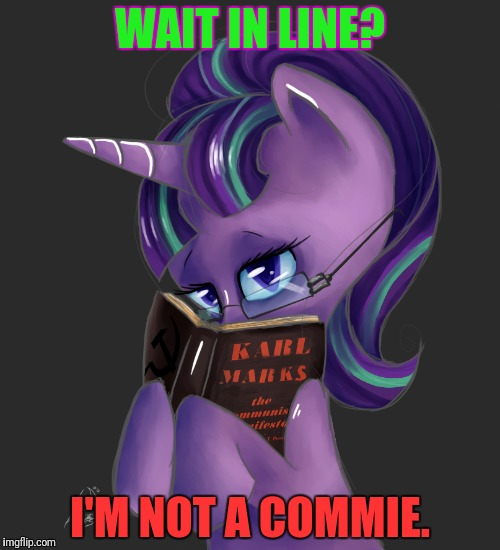 WAIT IN LINE? I'M NOT A COMMIE. | made w/ Imgflip meme maker