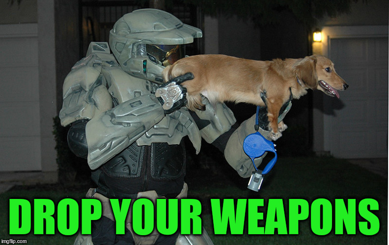 DROP YOUR WEAPONS | made w/ Imgflip meme maker