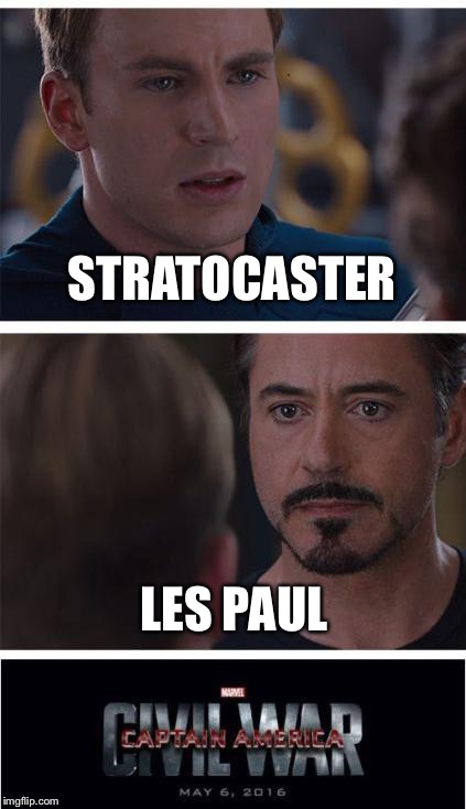 Marvel Civil War 1 Meme | STRATOCASTER LES PAUL | image tagged in memes,marvel civil war 1 | made w/ Imgflip meme maker