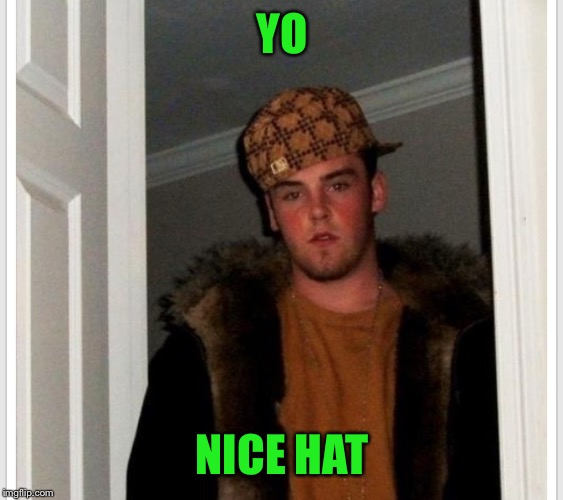 YO NICE HAT | made w/ Imgflip meme maker