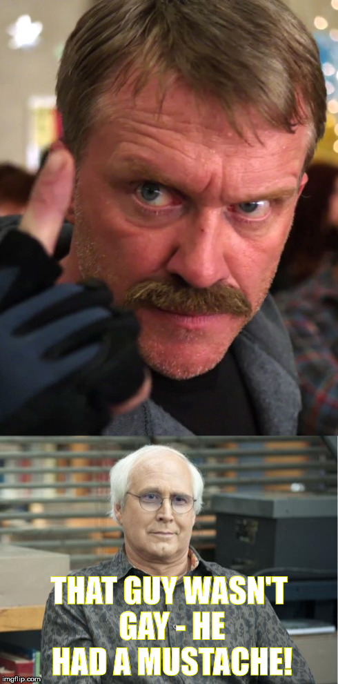 Community Mike Bully | THAT GUY WASN'T GAY - HE HAD A MUSTACHE! | image tagged in mike,bully,community,pierce | made w/ Imgflip meme maker