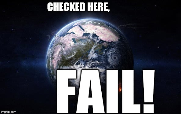 CHECKED HERE, FAIL! | made w/ Imgflip meme maker