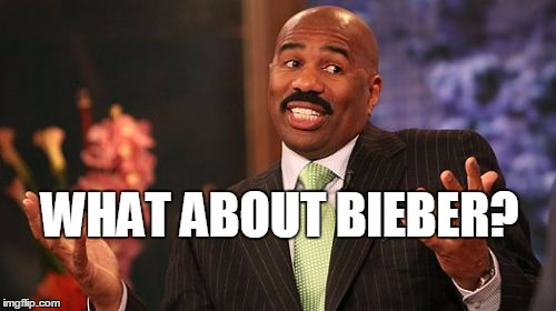 Steve Harvey Meme | WHAT ABOUT BIEBER? | image tagged in memes,steve harvey | made w/ Imgflip meme maker