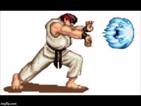 image tagged in hadouken | made w/ Imgflip meme maker