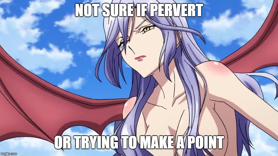 NOT SURE IF PERVERT OR TRYING TO MAKE A POINT | made w/ Imgflip meme maker