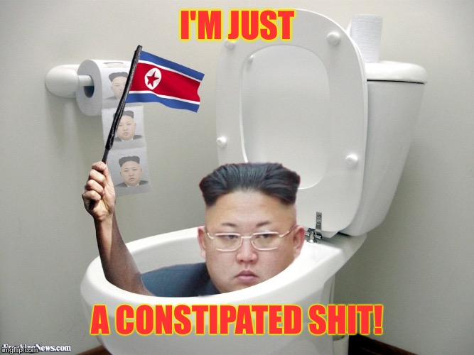 I'M JUST A CONSTIPATED SHIT! | made w/ Imgflip meme maker