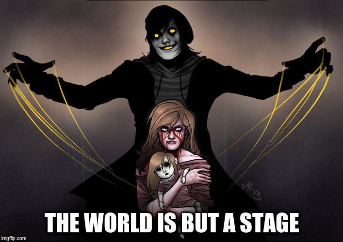 THE WORLD IS BUT A STAGE | made w/ Imgflip meme maker