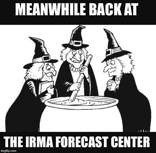 MEANWHILE BACK AT THE IRMA FORECAST CENTER | image tagged in hurricane irma,south carolina,florida,weather | made w/ Imgflip meme maker