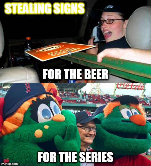 Go for it | STEALING SIGNS FOR THE SERIES FOR THE BEER | image tagged in sign stealing,boston red sox,apple watch,major league baseball,world series,yankees | made w/ Imgflip meme maker
