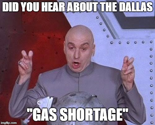 "Gas Shortage in Dallas | DID YOU HEAR ABOUT THE DALLAS ""GAS SHORTAGE"" 