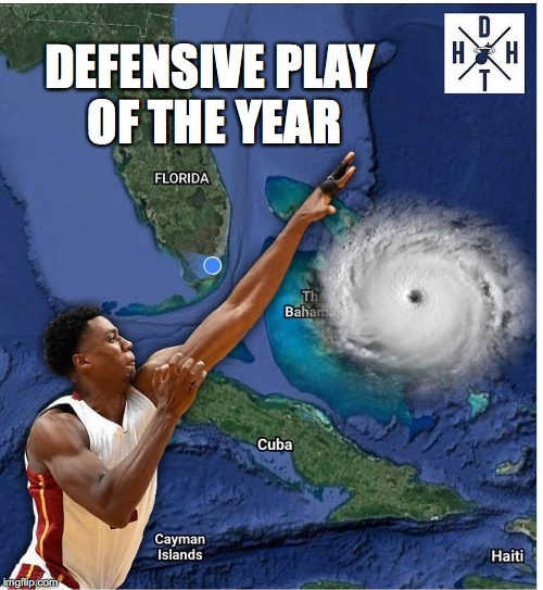 Hassan BLOCK! | DEFENSIVE PLAY OF THE YEAR | image tagged in miami,miami heat,hurricane irma,florida | made w/ Imgflip meme maker