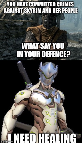 Mada Mada | YOU HAVE COMMITTED CRIMES AGAINST SKYRIM AND HER PEOPLE I NEED HEALING WHAT SAY YOU IN YOUR DEFENCE? | image tagged in overwatch,skyrim,arrow to the knee,genji | made w/ Imgflip meme maker