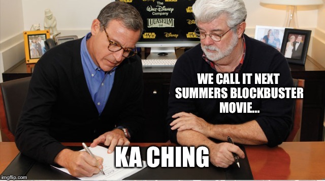 WE CALL IT NEXT SUMMERS BLOCKBUSTER MOVIE... KA CHING | made w/ Imgflip meme maker