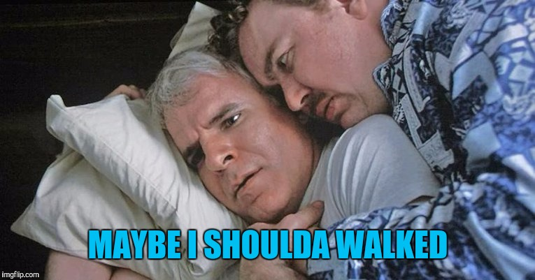 MAYBE I SHOULDA WALKED | made w/ Imgflip meme maker