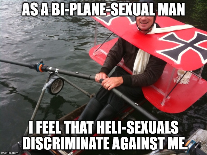 As a bi-plane-sexual man | AS A BI-PLANE-SEXUAL MAN I FEEL THAT HELI-SEXUALS DISCRIMINATE AGAINST ME. | image tagged in bi-plane-sexual,heli-sexual,attack helicopter,discrimination | made w/ Imgflip meme maker