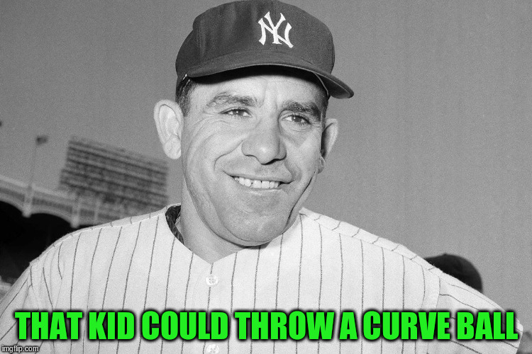 THAT KID COULD THROW A CURVE BALL | made w/ Imgflip meme maker