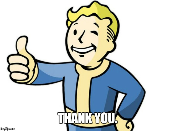 Fallout Boy! | THANK YOU. | image tagged in fallout boy | made w/ Imgflip meme maker