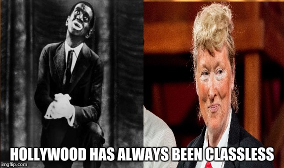 idiots | HOLLYWOOD HAS ALWAYS BEEN CLASSLESS | image tagged in boycott hollywood,scumbag hollywood,meryl streep,stupid liberals,liberal hypocrisy | made w/ Imgflip meme maker