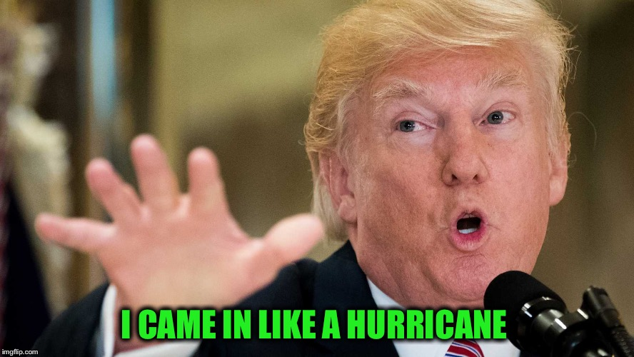I CAME IN LIKE A HURRICANE | made w/ Imgflip meme maker
