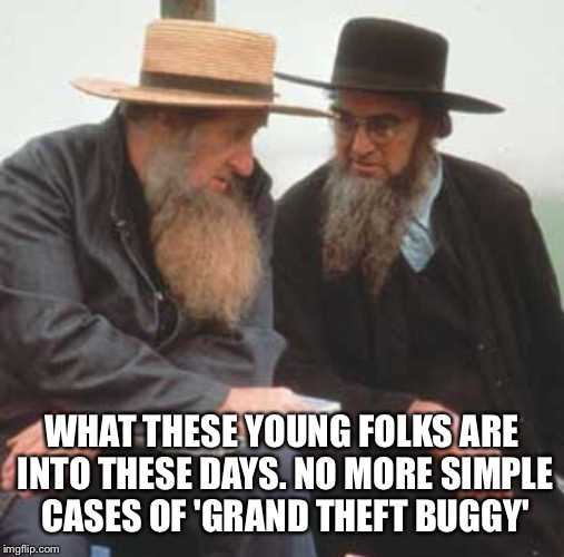 WHAT THESE YOUNG FOLKS ARE INTO THESE DAYS. NO MORE SIMPLE CASES OF 'GRAND THEFT BUGGY' | made w/ Imgflip meme maker