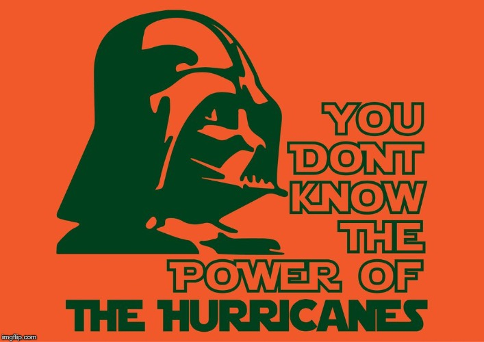 God bless everyone in their path... | image tagged in vader cane,meme,darth radar vader,miami hurricanes | made w/ Imgflip meme maker