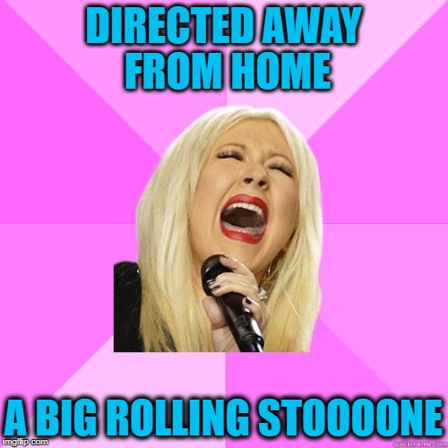 karaoke | DIRECTED AWAY FROM HOME A BIG ROLLING STOOOONE | image tagged in karaoke | made w/ Imgflip meme maker