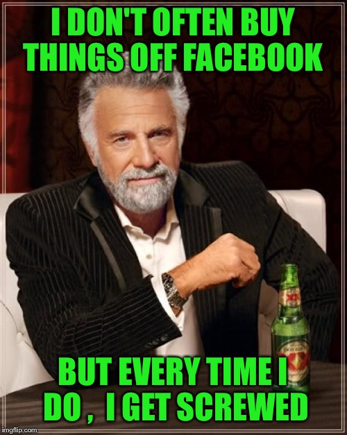"Somewhere in my profile must be the word ""sucker"" 